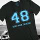 48 Dead Man Talking, T-Shirt