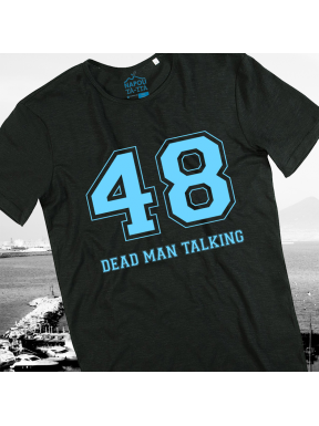 48 Dead Man Talking, T-Shirt