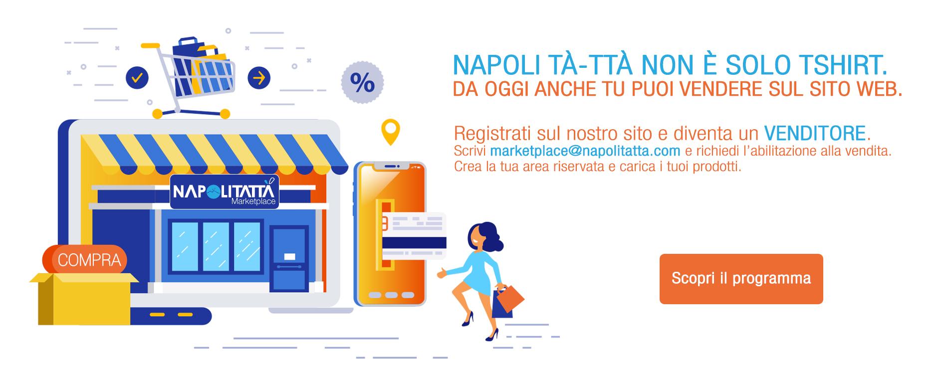 Inizia subito a vendere con Napoli Tà-Ttà!