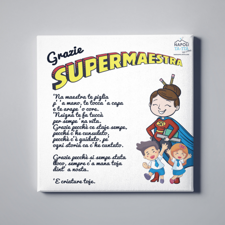 Grazie SuperMaestra, Tela Canvas